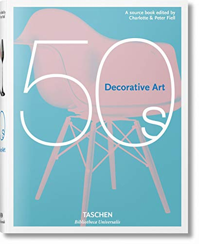 Decorative arts 50's HC. Ediz. italiana, spagnola: Fiell, Charlotte