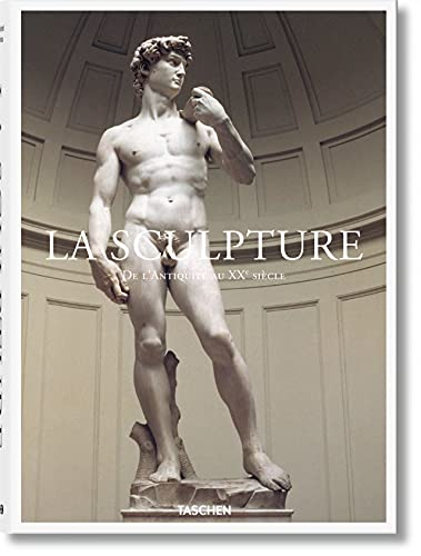 La Sculpture. De l'Antiquité au XXe siècle