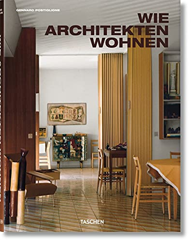 Wie Architekten wohnen.: Von Gennaro Postiglione. Neuauflage K�ln 2013.