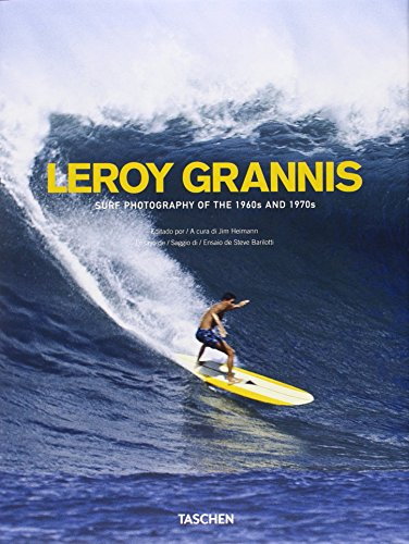 9783836545488: Leroy Grannis. Surf Photography Of The 1960s And 1970s (Great painters)