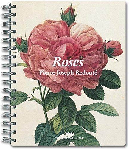Roses. Pierre-Joseph Redoute 2014 (Taschen Spiral Diaries): Taschen