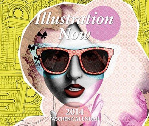Illustration Now! 2014 (Taschen Tear-off Calendars): Taschen