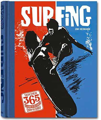 9783836546188: TASCHEN 365 Day-by-Day: Surfing