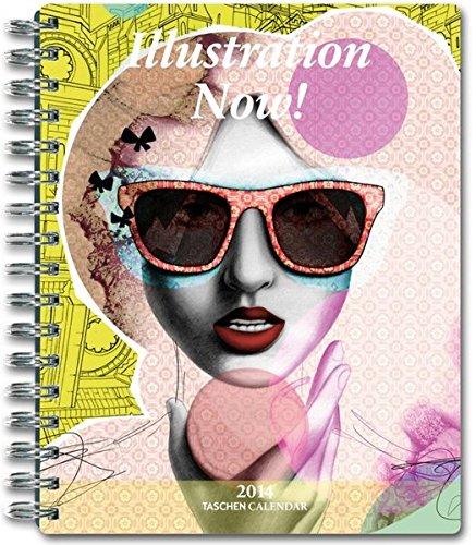 9783836546195: Illustration Now! 2014 (Taschen Spiral Diaries)