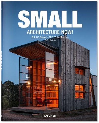 Small Architecture Now!: Jodidio, Philip