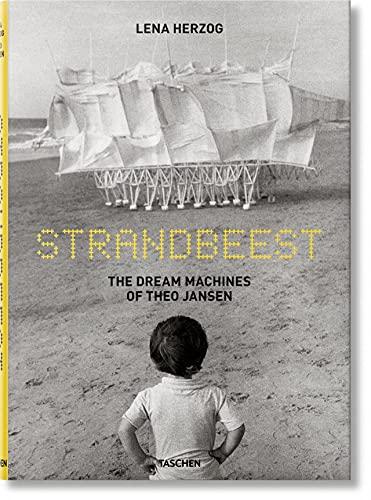 9783836548496: fo-Lena Herzog - Strandbeests - the dream machines of theo jansen