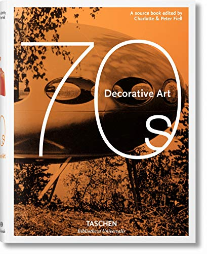 9783836549202: Decorative Art 70s (Bibliotheca Universalis)