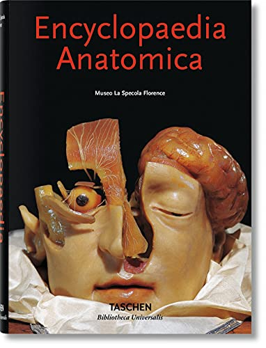 9783836549318: Encyclopaedia Anatomica: A Collection of Anatomical Waxes / Sammlung Anatomischer Wachse / Collection Des Cires Anatomiques