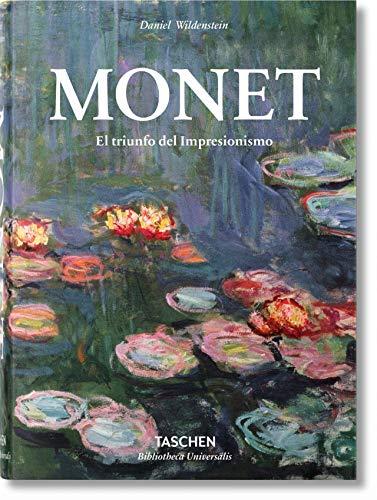 9783836550994: Monet O El Triunfo Del Impresionismo (Bibliotheca Universalis)