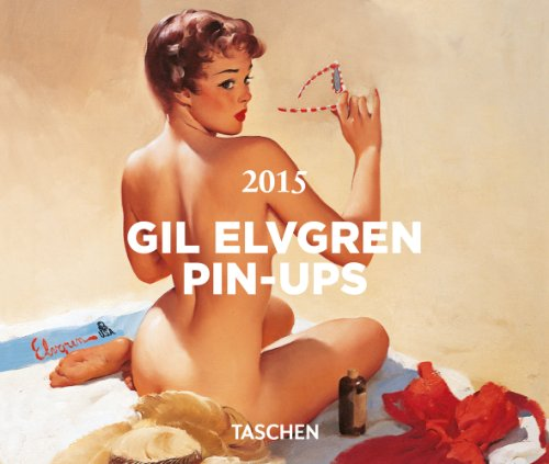 9783836552523: Ephéméride Gil Elvgren Pin-ups 2015 : Bloc-notes sur support plastique (Tear Off Calendars 2015)