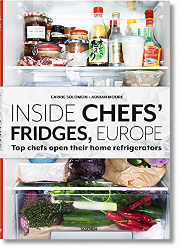 9783836553537: Inside Chefs' Fridges, Europe: Top chefs open their home refrigerators