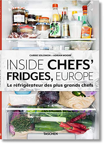 9783836553544: Inside Chefs' Fridges, Europe : Le réfrigérateur des plus grands chefs by Carrie Solomon (2015-09-23)
