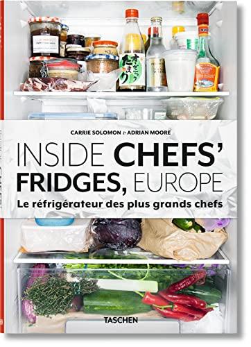 9783836553544: Inside Chefs' Fridges, Europe. Le réfrigérateur des plus grands chefs