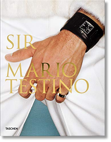 """Mario Testino: SIR (Multilingual Edition) 9783836553728 Man in Focus: A gallery of men from photography's maestro """"The way men are seen in photography, in fashion, and the way that men look at"""