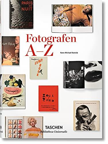 9783836554336: Fotografen A-Z: Meister und ihre Monografien
