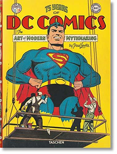 9783836554572: 75 Years Of Dc Comics The Art Of Modern Mythmaking