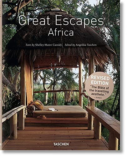 Great Escapes Africa: Updated Edition (Hardcover): Taschen Publishing