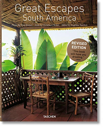 Great Escapes South America: Updated Edition: Christiane Reiter
