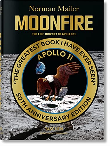 9783836556224: Moonfire. The Epic Journey of Apollo 11