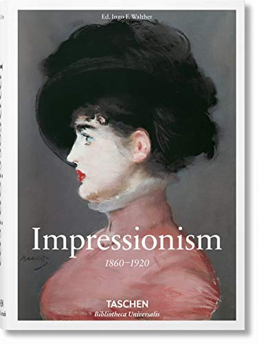 Impressionist Art 1860-1920: Walther, Ingo F.