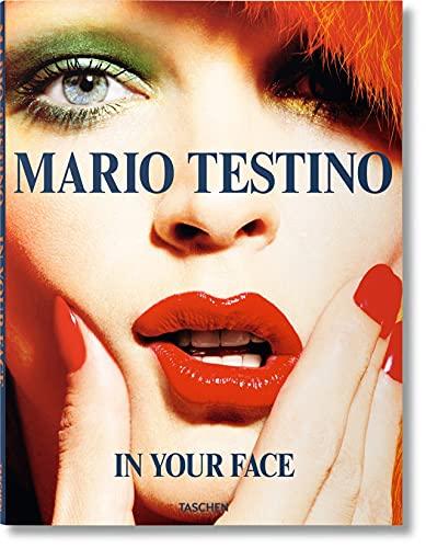 Mario Testino. In Your Face (Paperback): Mario Testino