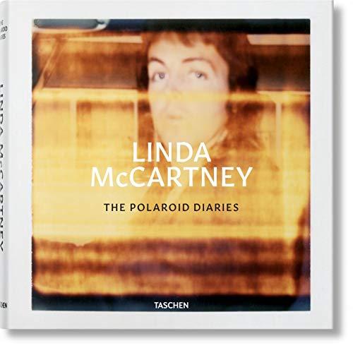 9783836558112: Linda McCartney. The Polaroid Diaries: MCCARTNEY, LINDA, POLAROIDS