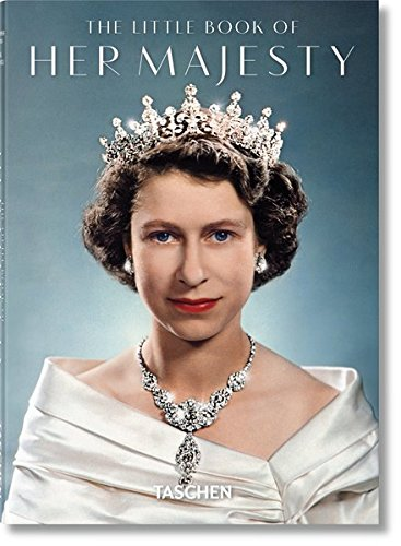 9783836563017: The Little Book of Her Majesty