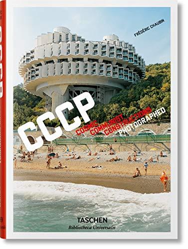 9783836565059: Frédéric Chaubin. CCCP. Cosmic Communist Constructions Photographed: BU