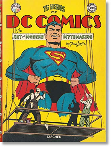 9783836565509: 75 Years of DC Comics. El arte de crear mitos modernos