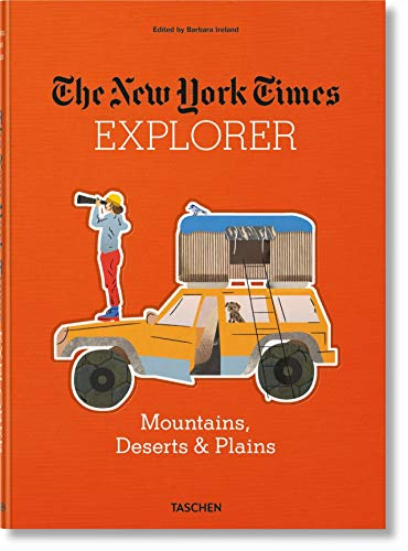 9783836568395: The New York Times Explorer. Mountains, Deserts & Plains: JU