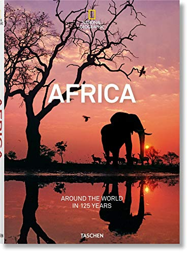 9783836568760: National Geographic. Around the World in 125 Years. Africa