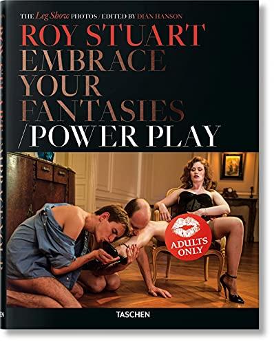 9783836571692: Roy Stuart. Embrace your fantasies/Power play. Ediz. inglese, francese e tedesca: VA