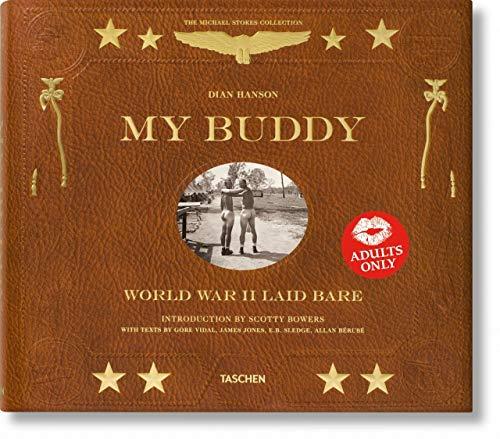 My Buddy: World War II Laid Bare