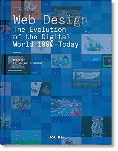 9783836572675: Web Design. The Evolution of the Digital World 1990-Today