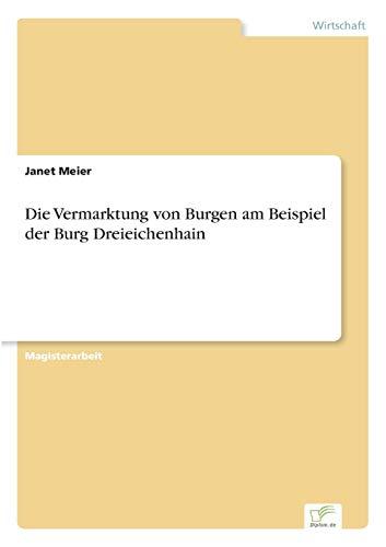 9783836600835: Die Vermarktung von Burgen am Beispiel der Burg Dreieichenhain (German Edition)