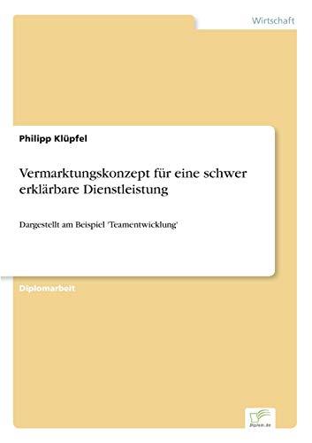 9783836603232: Vermarktungskonzept für eine schwer erklärbare Dienstleistung (German Edition)