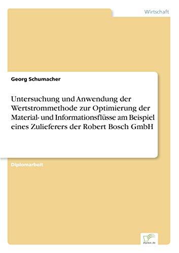 Untersuchung und Anwendung der Wertstrommethode zur Optimierung der Material- und Informationsfl&...