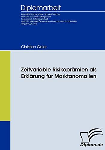 Zeitvariable Risikopr Mien ALS Erkl Rung Fur Marktanomalien: Christian Geier