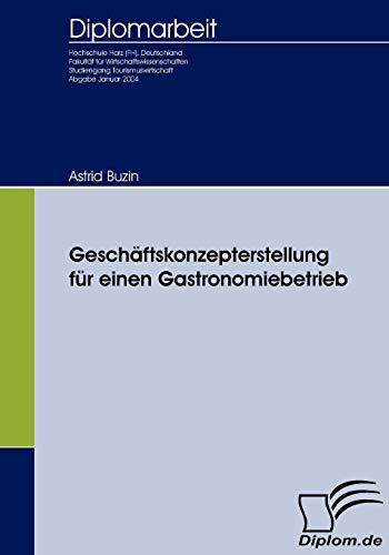 Gesch Ftskonzepterstellung Fur Einen Gastronomiebetrieb: Astrid Buzin