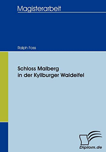 9783836652674: Schloss Malberg in der Kyllburger Waldeifel