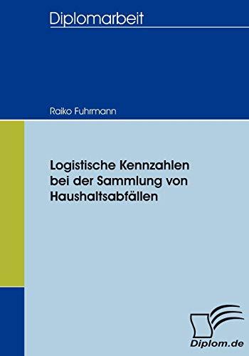 9783836653251: Logistische Kennzahlen bei der Sammlung von Haushaltsabfällen