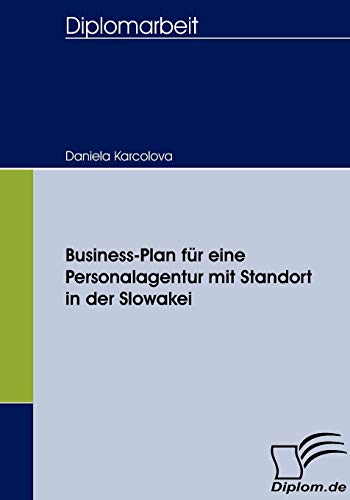 9783836653862: Business-Plan für eine Personalagentur mit Standort in der Slowakei
