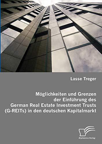 9783836654180: Möglichkeiten und Grenzen der Einführung des German Real Estate Investment Trusts (G-REITs) in den deutschen Kapitalmarkt