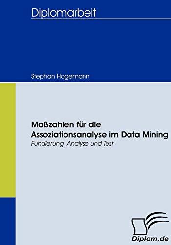 9783836657181: Maßzahlen für die Assoziationsanalyse im Data Mining (German Edition)