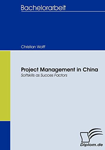 9783836657457: Project Management in China: Softskills as Succes Factors