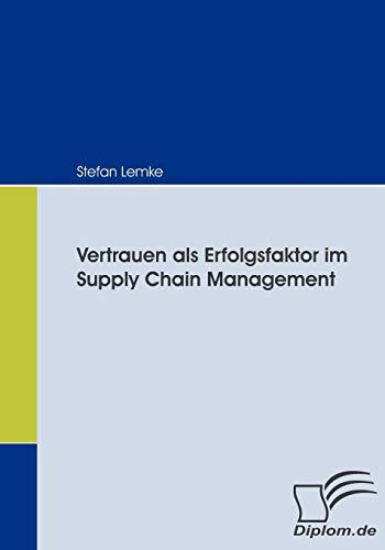 9783836663601: Vertrauen als Erfolgsfaktor im Supply Chain Management