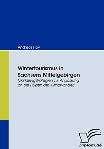 Wintertourismus in Sachsens Mittelgebirgen: Andreas Hoy