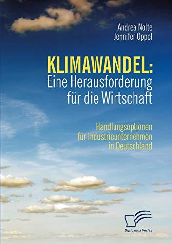 Klimawandel: Eine Herausforderung Fur Die Wirtschaft: Jennifer Oppel