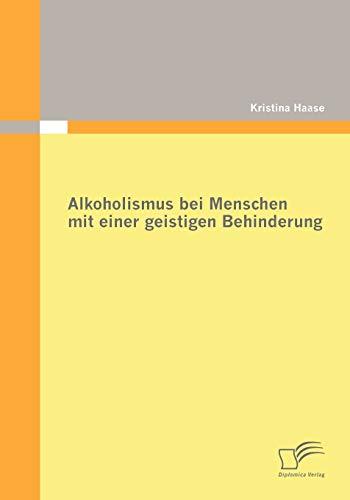 9783836672207: Alkoholismus bei Menschen mit einer geistigen Behinderung