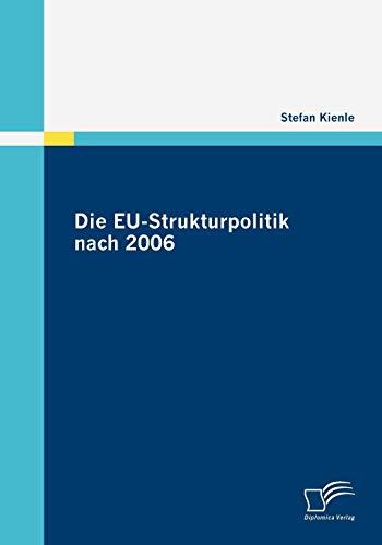 Die Eu-Strukturpolitik Nach 2006: Stefan Kienle